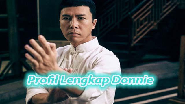 Profil Lengkap Donnie Yen Aktor Asli Bela Diri